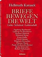 Briefe bewegen die Welt, Bd 2 by Hellmuth…