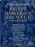 Briefe bewegen die Welt, Bd 3 by Hellmuth…