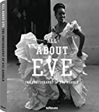 All About Eve: The Photography of Eve Arnold…