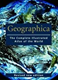 Scott Forbes: Geographica: The Complete Illustrated Atlas of the World
