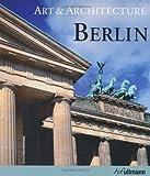 Abenstein, Edelgard: ART & ARCHITECTURE BERLIN (Ullmann Art & Architecture)