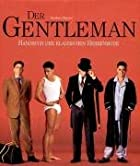 Gentleman: A Timeless Guide to Fashion by&hellip;