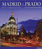 Madrid and the Prado: Art and Architecture…