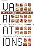 Variations - Meat & Poultry by H. F. Ullmann