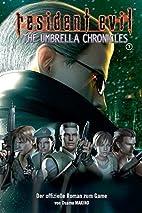 Resident Evil, Bd. 10: Umbrella Chronicles I…