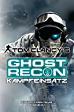 David Michaels: Tom Clancy's Ghost Recon. Kampfeinsatz