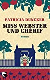 Duncker, Patricia: Miss Webster Und Cherif (German Edition)