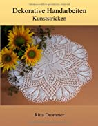 Dekorative Handarbeiten: Kunststricken by…