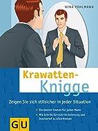 Krawatten-Knigge by Nina Pohlmann