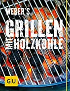 Weber's Grillen mit Holzkohle (GU Weber…