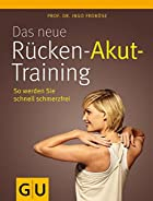 Das neue R&uuml;cken-Akut-Training (mit&hellip;