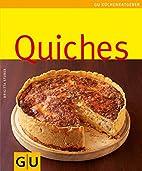 Quiches: Limitierte Treueausgabe by Brigitta…