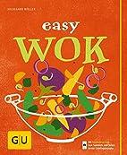Easy Wok (GU Einfach kochen) by Hildegard…