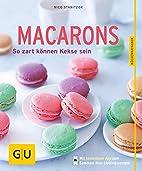 Macarons: So zart können Kekse sein (GU…