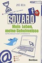 Edvard: Mein Leben, meine Geheimnisse by…