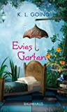 K. L. Going: Evies Garten