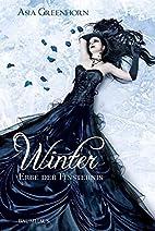Winter - Erbe der Finsternis by Asia…