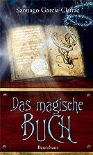 Das magische Buch by Santiago…