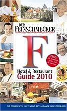 Feinschmecker Guide 2010 by Justus Hertle