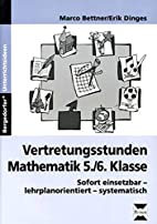 Vertretungsstunden Mathematik, 5./6. Klasse:…