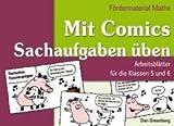 Dan Greenberg: Fördermaterial Mathe: Mit Comics Sachaufgaben üben