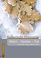 Altern, Sterben, Tod by Cordula Möller
