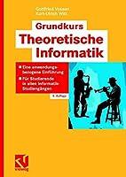 Grundkurs Theoretische Informatik: Eine…