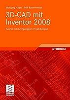 3D-CAD mit Inventor 2008 by Dirk…