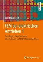 FEM bei elektrischen Antrieben 1:…