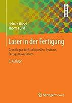 Laser in der Fertigung: Grundlagen der…