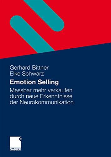 emotion-selling-messbar-mehr-verkaufen-durch-neue-erkenntnisse-der-neurokommunikation-german-edition