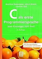 C als erste Programmiersprache by Joachim…
