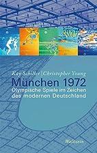 München 1972 by Kay Schiller…
