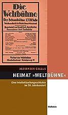 Heimat »Weltbühne« by Alexander Gallus