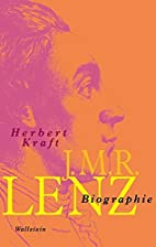 J.M.R. Lenz: Biographie by Herbert Kraft