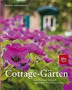 Cottage-Gärten: Landhausgärten nach…