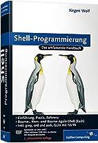 Shell-Programmierung: Das umfassende…