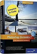 Adobe Photoshop Elements 7: Das umfassende…