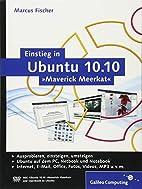 Einstieg in Ubuntu 10.10 »Maverick…