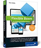 Flexible Boxes by Peter Müller