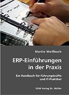 ERP-Einführungen in der Praxis by Martin…