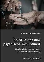 Spiritualität und psychische Gesundheit:…