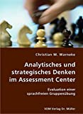Christian M. Warneke: Analytisches und strategisches Denken im Assessment Center