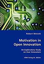 Motivation in Open Innovation by Robert…