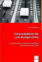 Tonproduktion für Low-Budget-Filme by Hanna…