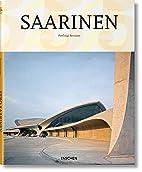 Saarinen by Peter Gössel