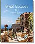 Great Escapes: Italy by Christiane Reiter
