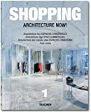 Philip Jodidio: Architecture now! Shopping. Ediz. italiana, spagnola e portoghese
