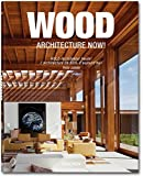 Jodidio, Philip: Wood Architecture Now!