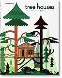 Philip Jodidio: Tree houses. Fairy tale castles in the air. Ediz. italiana, spagnola e portoghese